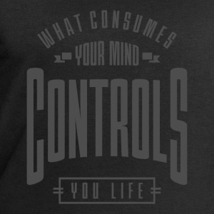 Controls You Life - Inspiration Quote. - Men's Sweatshirt by Stanley & Stella