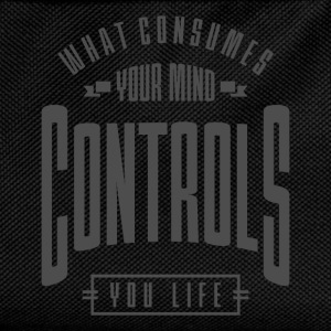 Controls You Life - Inspiration Quote. - Kids' Backpack