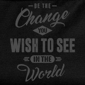 Be the Change - Inspiration Quote. - Kids' Backpack