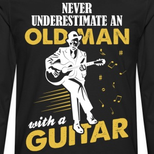 Never Underestimate An Old Man With A Guitar T-Shirts - Men's Premium Longsleeve Shirt