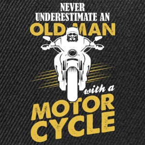 Never Underestimate An Old Man With A Motor Cycle T-Shirts - Snapback Cap