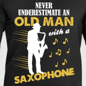 Never Underestimate An Old Man With A Saxophone T-Shirts - Men's Sweatshirt by Stanley & Stella