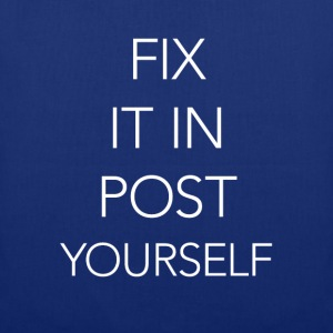 fix it in post...yourself - Stoffbeutel