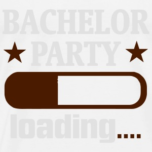 BACHELOR PARTY IS LOADED! Tops - Men's Premium T-Shirt
