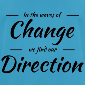 In the waves of change we find our direction Sportsklær - Pustende T-skjorte for menn