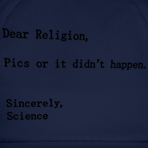 dear religion T-Shirts - Baseball Cap