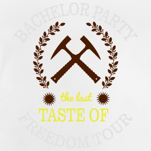 BACHELOR PARTY - THE LAST TASTE OF FREEDOM Tee shirts - T-shirt Bébé