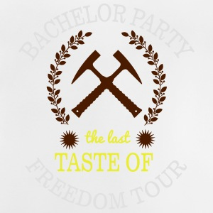 BACHELOR PARTY - THE LAST TASTE OF FREEDOM T-Shirts - Baby T-Shirt
