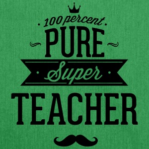 100% Super teacher T-Shirts - Shoulder Bag made from recycled material