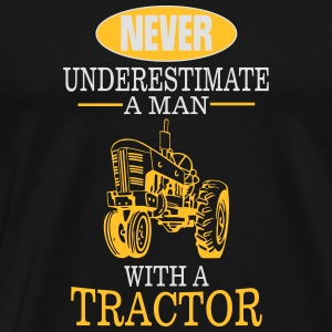 Never underestimate a man with a tractor! Long Sleeve Shirts - Men's Premium T-Shirt
