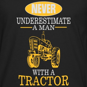 Never underestimate a man with a tractor! Hoodies & Sweatshirts - Men's Premium Longsleeve Shirt