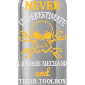 NEVER UNDERESTIMATE A MECHANIC TOOL Tops - Water Bottle