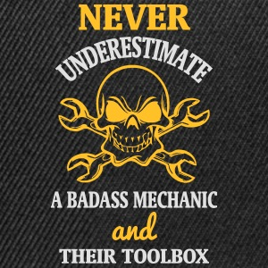 NEVER UNDERESTIMATE A MECHANIC TOOL Tops - Snapback Cap