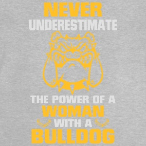NEVER UNDERESTIMATE A WOMAN WITH A BULLDOG Shirts - Baby T-Shirt