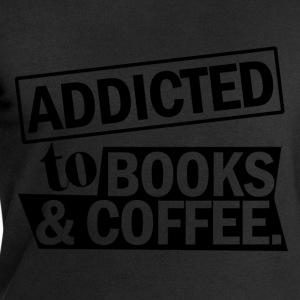 addicted to books and coffee T-Shirts - Men's Sweatshirt by Stanley & Stella