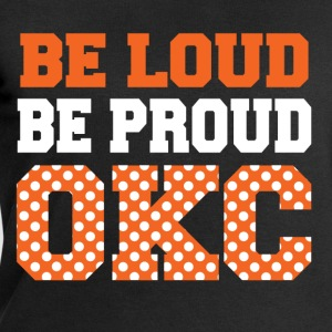 be loud proud okc T-Shirts - Men's Sweatshirt by Stanley & Stella