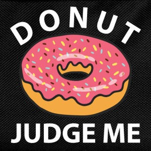 Donut Judge Me T-Shirts - Kids' Backpack