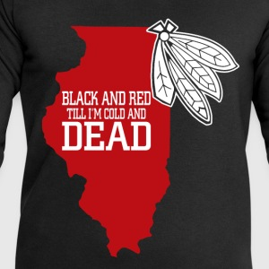 black and red til im cold and dead T-Shirts - Men's Sweatshirt by Stanley & Stella