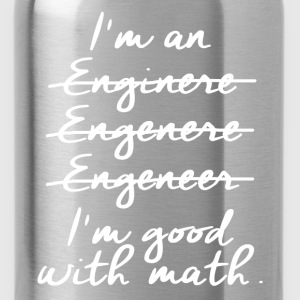enginere good with math T-Shirts - Water Bottle
