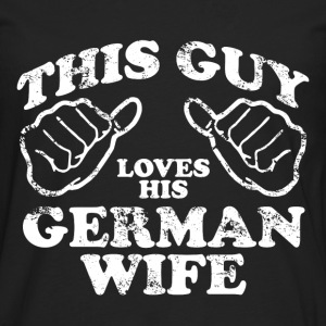 german wife T-Shirts - Men's Premium Longsleeve Shirt
