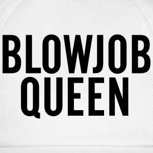 Blowjob Queen T-Shirts - Baseball Cap