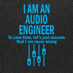 i am an audio engineer T-Shirts - Snapback Cap
