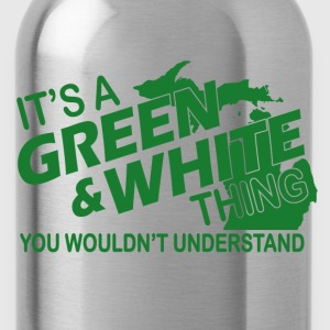 ITS A GREEN AND WHITE THING T-Shirts - Water Bottle