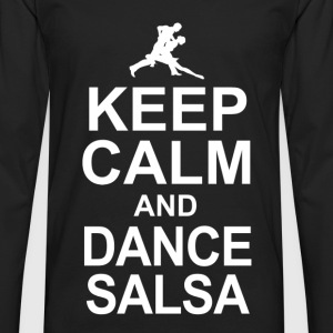 keep calm and dance salsa T-Shirts - Men's Premium Longsleeve Shirt