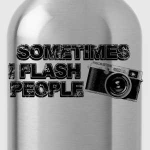 sometimes i flash people T-Shirts - Water Bottle