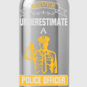 NEVER UNDERESTIMATE A COP! Sports wear - Water Bottle