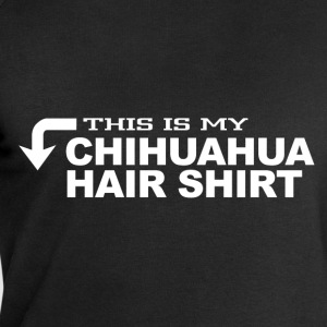this is my chihuahua hair shirt T-Shirts - Men's Sweatshirt by Stanley & Stella