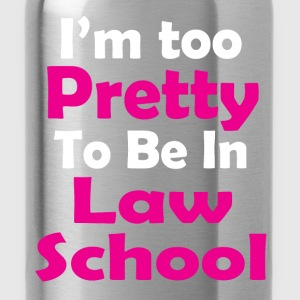 too pretty law school T-Shirts - Water Bottle