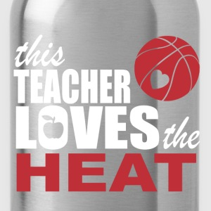 this teacher loves the heat T-Shirts - Water Bottle