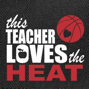 this teacher loves the heat T-Shirts - Snapback Cap