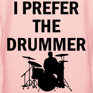 I Prefer The Drummer T-Shirts - Women's Premium Hoodie