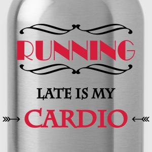 Running late is my cardio T-Shirts - Water Bottle