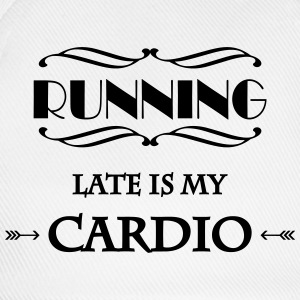 Running late is my cardio T-shirts - Basebollkeps