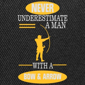 A MAN NEVER UNDERESTIMATE WITH BOW AND ARROW! T-Shirts - Snapback Cap