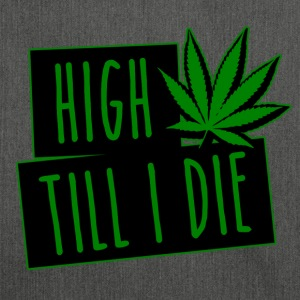 HIGH TILL I DIE (Green) - Sac bandoulière 100 % recyclé