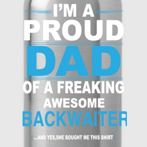 dad BACKWAITER daughter T-Shirts - Water Bottle