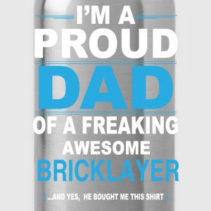 dad BRICKLAYER son T-Shirts - Water Bottle