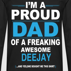 dad DEEJAY daughter T-Shirts - Men's Premium Longsleeve Shirt