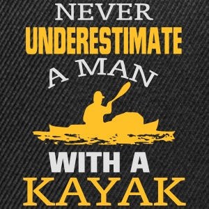 NEVER UNDERESTIMATE A MAN WITH A KAYAK! Hoodies & Sweatshirts - Snapback Cap