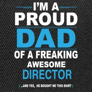 dad DIRECTOR son T-Shirts - Snapback Cap