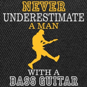 NEVER UNDERESTIMATE A MAN WITH A BASS GUITAR! Tops - Snapback Cap