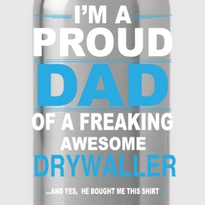 dad DRYWALLER son T-Shirts - Water Bottle