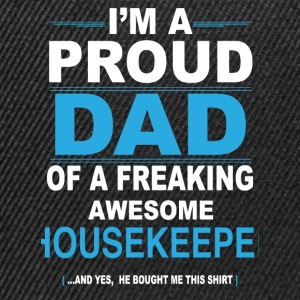 dad HOUSEKEEPER son T-Shirts - Snapback Cap
