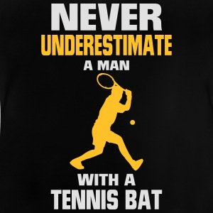 NEVER UNDERESTIMATE A MAN WITH TENNIS RACKETS Shirts - Baby T-Shirt