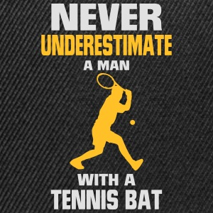 NEVER UNDERESTIMATE A MAN WITH TENNIS RACKETS Tops - Snapback Cap