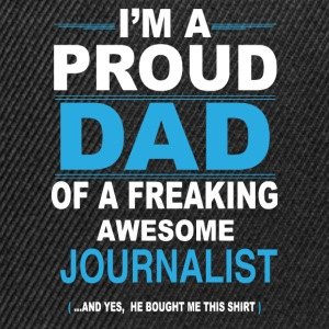 dad JOURNALIST son T-Shirts - Snapback Cap